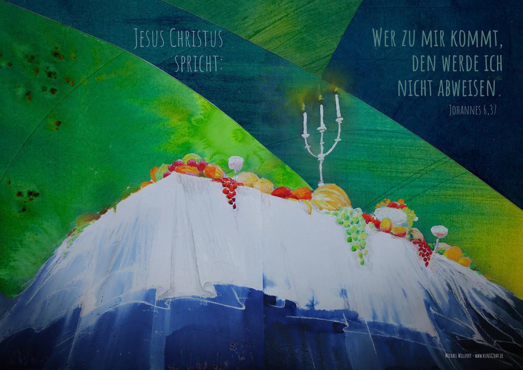 3-Jahreslosung 2022-Abendmahl_F | Jahreslosung 2022-Abendmahl. Willkommen beim himmlischen Abendmahl, allen die die Liebe Gottes in Christus erkennen.