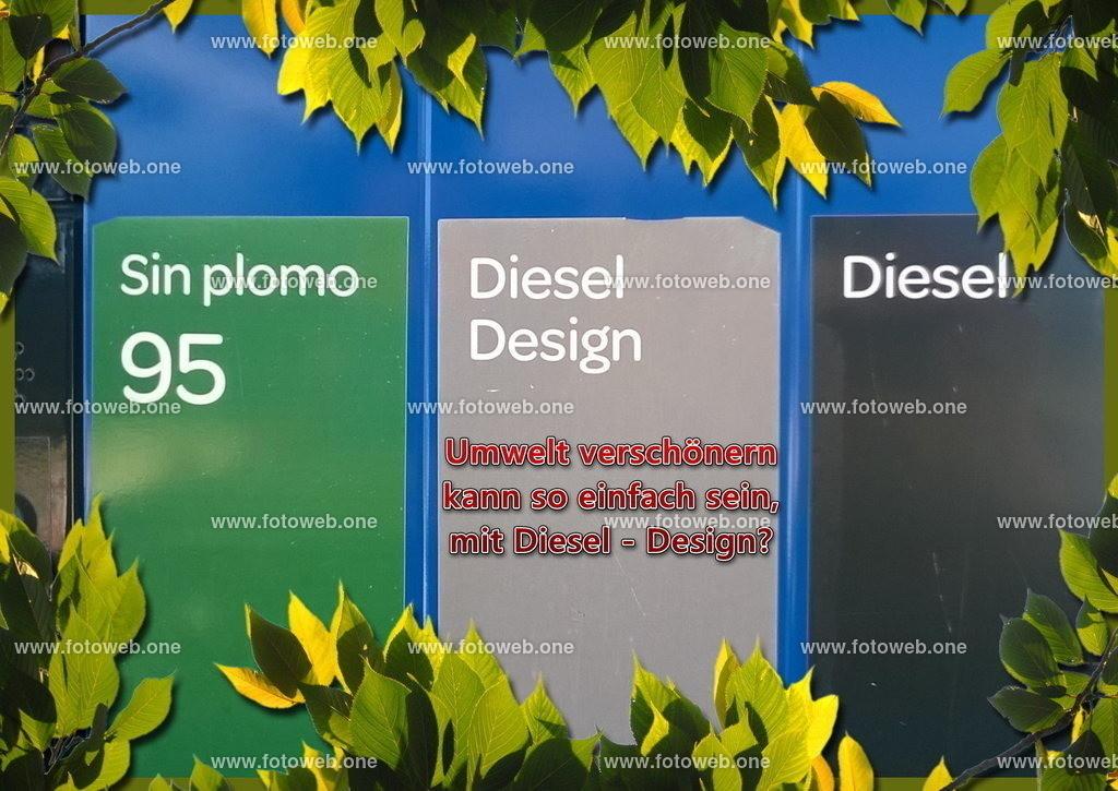 Diesel Design | Umwelt verschönern kann so einfach sein, mit Diesel - Design?