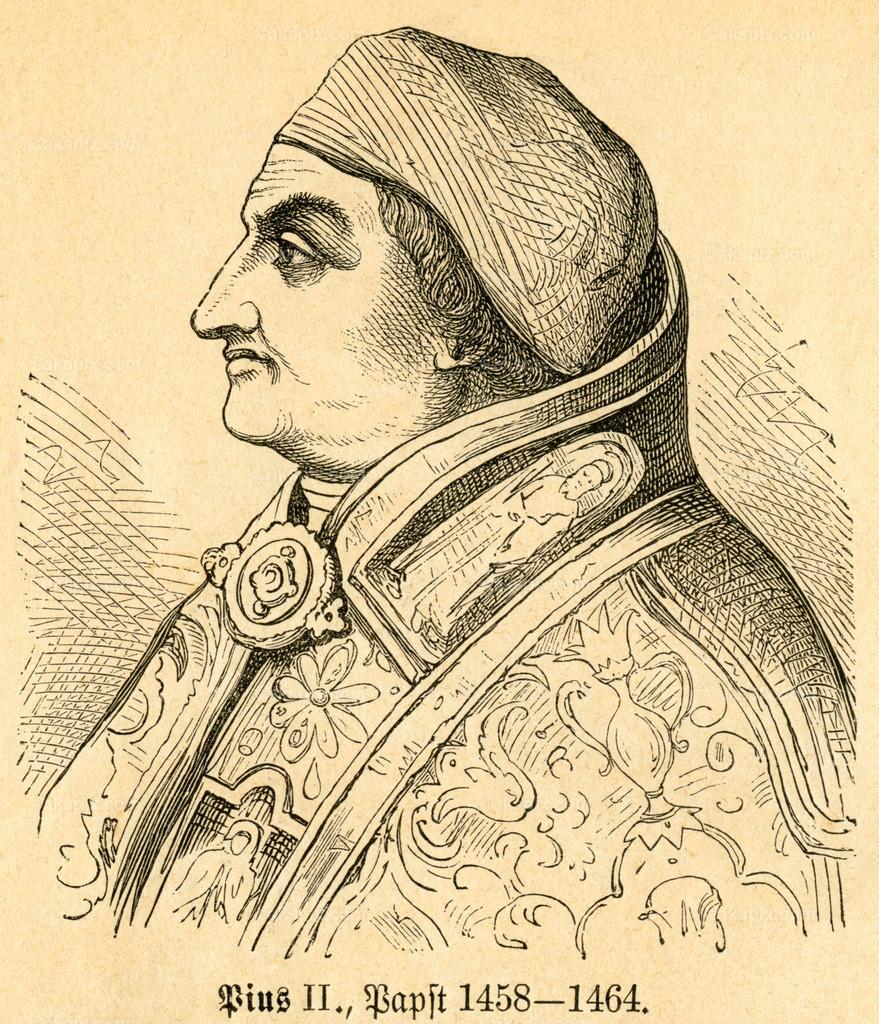 Papst Pius II. /  Pope Pius II   Europa, Italien, Rom, Papst Pius II. ,  Motiv aus :