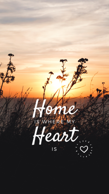Smartphone Wallpaper Vorlage_Home is where my heart is